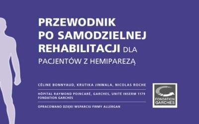 Przewodnik posamodzielnej rehabilitacji dla pacjentów zhemiparezą.